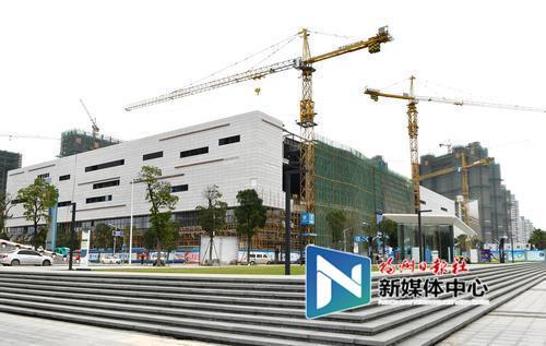 福州数字中国会展中心整体工程明年3月竣工
